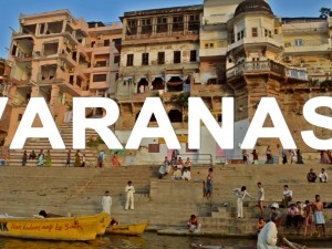 Travel Guide To India (Part 3): Varanasi