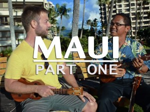 Travel_Guide_to_Maui_Part_One