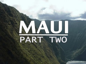 Travel_Guide_to_Maui_Part_Two