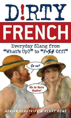 Dirty French; Everyday Slang