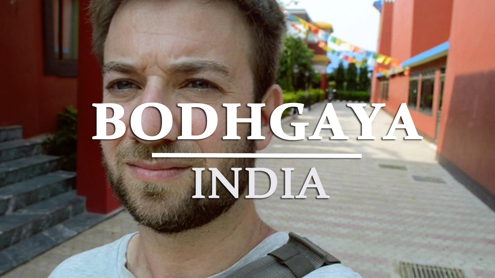 Travel Guide To India (Part 2): Bodhgaya