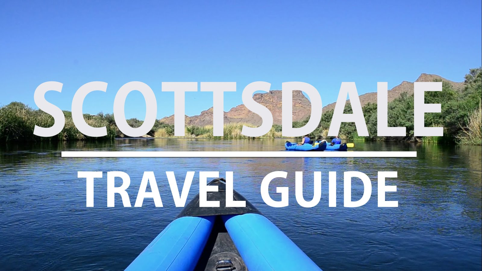 Video Travel Guide to Scottsdale, Arizona
