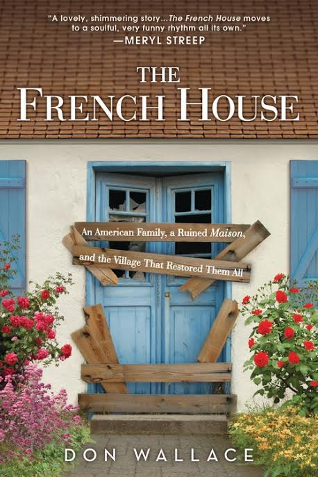 The French House Don Wallace