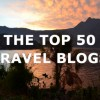The Top 50 Travel Blogs (3rd Quarter: 2014)