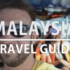Video Travel Guide To Malaysia